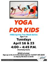 Yoga for Kids April 16th and 23rd